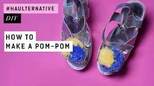 haulternative diy how to make a pom pom youtube