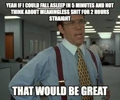 Team No Sleep Meme - meg go run what it s like to not sleep