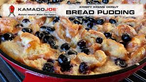 kamado joe blueberry bread pudding youtube