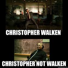 Christopher Walken Memes - christopher walken christopher not walken christopher not walken