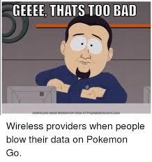 Pokemon Meme Generator - geeee thats too bad download meme generator from