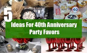 40th wedding anniversary party ideas ideas for 40th anniversary party favors best 40th wedding