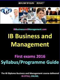 ib business and management syllabus programme guide ib business