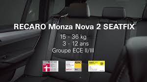 siege auto recaro monza 2 recaro monza 2 seatfix comment installer le siège auto