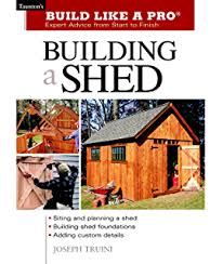Plans To Build A Wooden Shed by 4 Garden Shed Plan Books 10 U0027 X 14 U0027 12 U0027 X 16 U0027 12 U0027 X 12 U0027 10 U0027 X 14