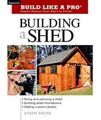 4 garden shed plan books 10 u0027 x 14 u0027 12 u0027 x 16 u0027 12 u0027 x 12 u0027 10 u0027 x 14