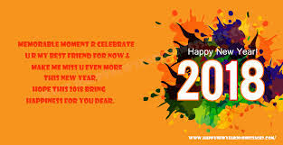 happy new year wishes messages quotes 2018 happy new year 2018