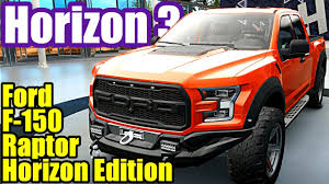 nissan gtr horizon edition ford f 150 raptor forza horizon 3 not a scratch forzathon