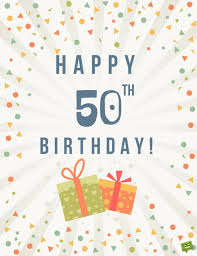happy birthday quote coworker happy 50th birthday funny u0026 sweet wishes for 50 year olds