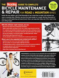 the bicycling guide to complete bicycle maintenance u0026 repair for