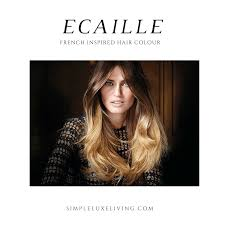 ecaille hair ecaille a french inspired hair colour simple luxe living