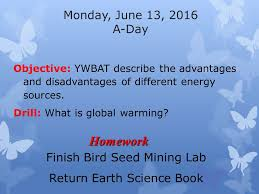 monday june 13 2016 a day objective ywbat describe the