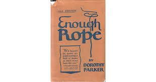 Resume Dorothy Parker Enough By Dorothy Parker