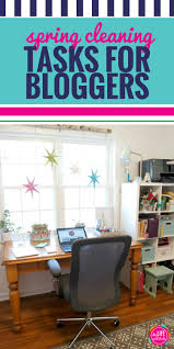spring cleaning tasks for bloggers my life and kids