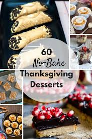 thanksgiving baking recipes 60 no bake thanksgiving desserts by the redhead baker