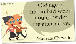 quotes about moving on old friends 24 absolutely funny sayings about old age to tickle your ribs