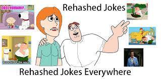 Xx Everywhere Meme Generator - family guy rehashed jokes everywhere x x everywhere know your meme