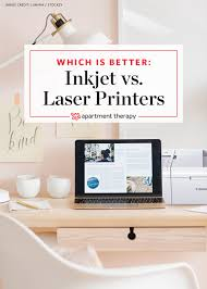 pros u0026 cons for home use inkjet vs laser printers apartment