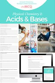 physical chemistry 2 acids bases and buffers mcqs chemcq