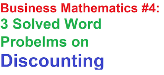 Calculus Optimization Word Problems Worksheet Business Math 4 Discounting 3 Solved Word Problems Examples