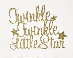 twinkle twinkle cake topper twinkle twinkle cake topper birthday party baby shower