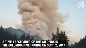 Wild Fire Columbia Gorge by Time Lapse Video Of Columbia River Gorge Wildfire Youtube
