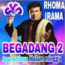 film rhoma irama begadang 2 begadang 2 rhoma irama begadang ii lyrics and music by