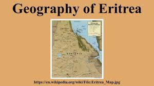 Eritrea Map Geography Of Eritrea Youtube