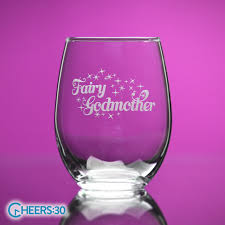 godmother wine glass fairy godmother stemless wine glass national etching