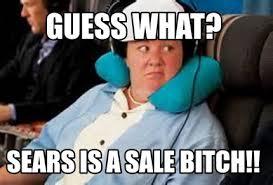 Bridesmaids Meme - meme maker guess what sears is a sale bitch