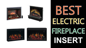 best electric fireplace insert 2017 youtube