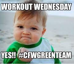 Wednesday Funny Meme - meme maker workout wednesday yes cfwgreenteam0