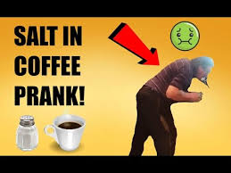 Salt In Coffee Putting Salt In Coffee Prank On My Dad Funny Must Watch Youtube
