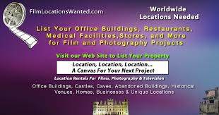 Seeking Filming Location Filming Locations Wanted Location Rentals Wanted