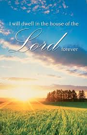 funeral bulletin i will dwell in the house of the lord forever funeral bulletin