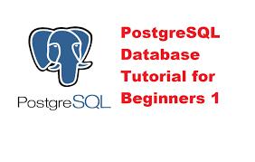 beginners postgresql database tutorial 1 installing and setting