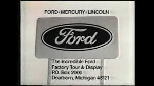ford commercial logo ford factory tour commercial from 1979 youtube