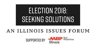 Seeking Npr Election 2018 Seeking Solutions An Illinois Issues Forum Npr