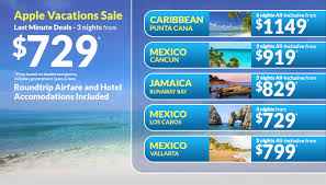 last minute vacations vacation deals applevacations