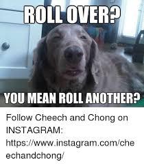 Cheech And Chong Memes - 25 best memes about cheech cheech memes