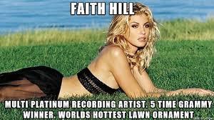 Faith Hill Meme - faith hill meme on imgur