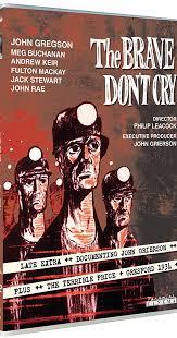 the brave don u0027t cry 1952 imdb