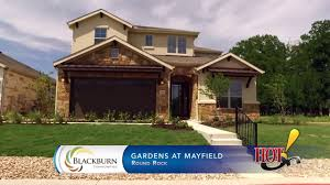 blackburn communities at gardens at mayfield in round rock youtube