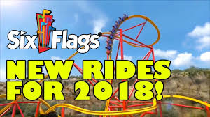 Six Flags Offers New For Six Flags Theme Parks In 2018 All Rides U0026 Roller Coasters