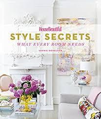 pay housebeautiful com house beautiful style secrets what every room needs housebeautiful