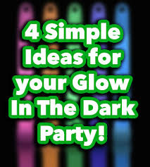 glow party ideas 4 ideas for a glow in the party jpg