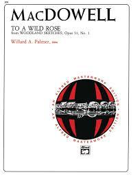 to a wild rose opus 51 no 1 piano sheet edward macdowell