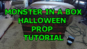 diy monster in a box halloween prop tutorial youtube