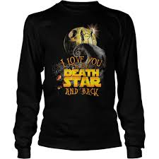 i love you to the death star sweatshirt