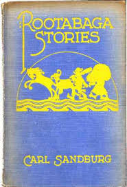 the project gutenberg ebook of rootabaga stories by carl sandburg